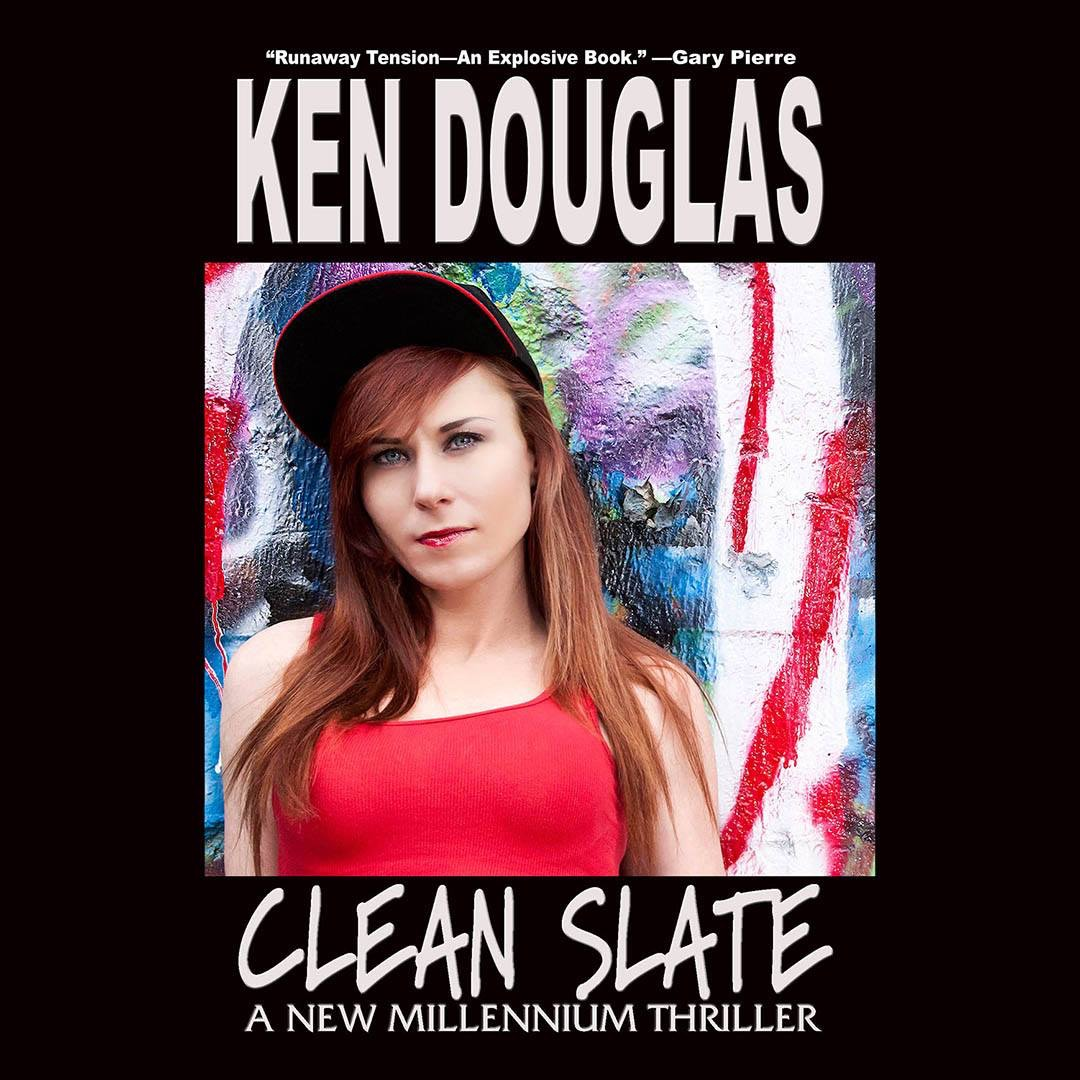 The Cover of Ken Douglas' book, CLEAN SLATE